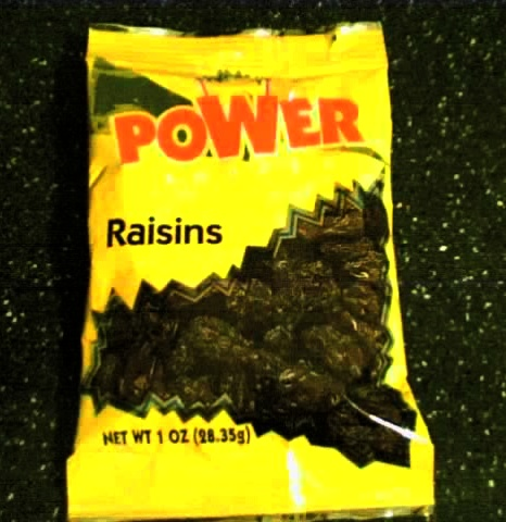 poWer Raisins